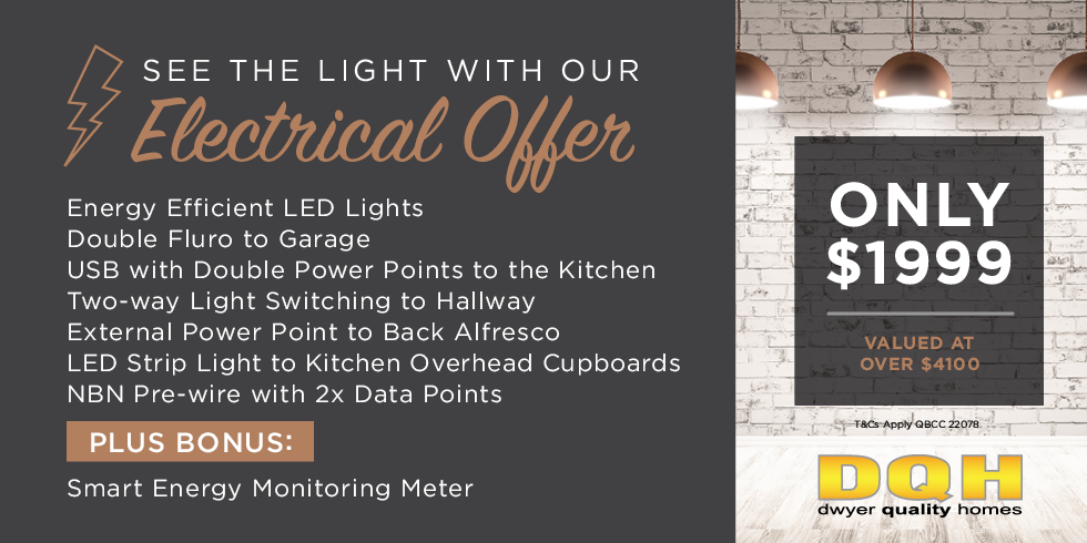 Dwyer Quality Homes Electrical Offer